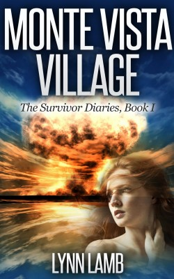 Monte Vista Village (The Survivor Diaries Book 1)