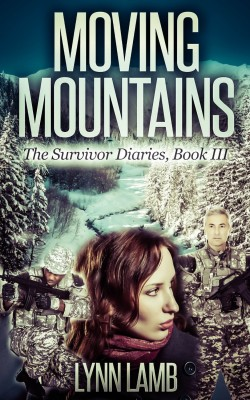 Moving Mountains (The Survivor Diaries Book 3)