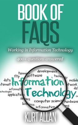 Book of FAQs – Working in Information Technology
