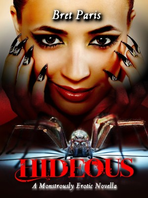 Hideous: A Monstrously Erotic Novella (Eve Cartwright Thrillers Book 1)
