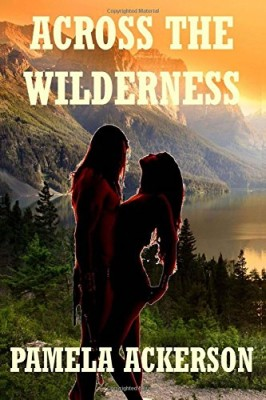 Across the Wilderness (The Wilderness Series Book 1)