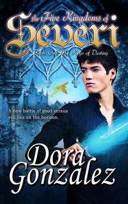 The Five Kingdoms of Severi (Book One: The Keys of Destiny)