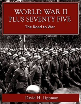 World War II Plus 75 – The Road to War