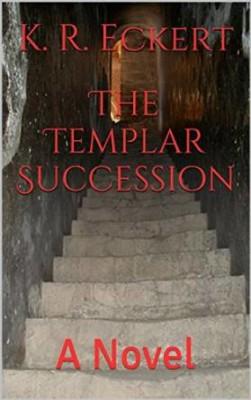 The Templar Succession: A Novel
