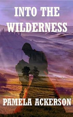 Into the Wilderness (Wilderness Series Book 2)