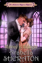 Married at Midnight: An Authentic Regency Romance