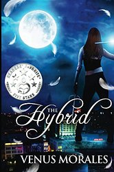 The Hybrid (The Hybrid Series Book 1)