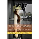 Discovering TREASURE: A Christian Romance to Stir Magic in the Mind ~ and Music in the Soul