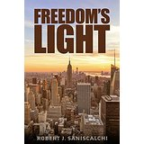 Freedom's Light: A Rob and Tex adventure