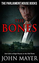 The Bones (The Parliament House Books Book 3)